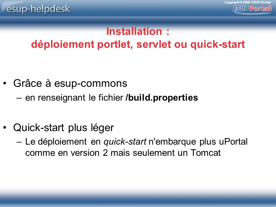 Installation : déploiement portlet, servlet ou quick-start