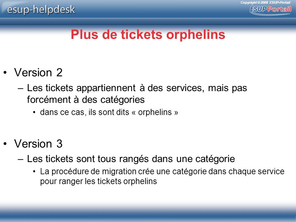 Plus de tickets orphelins