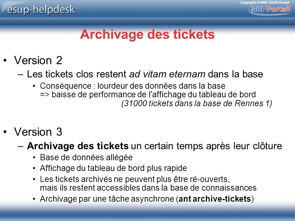 Archivage des tickets Version 2 Version 3