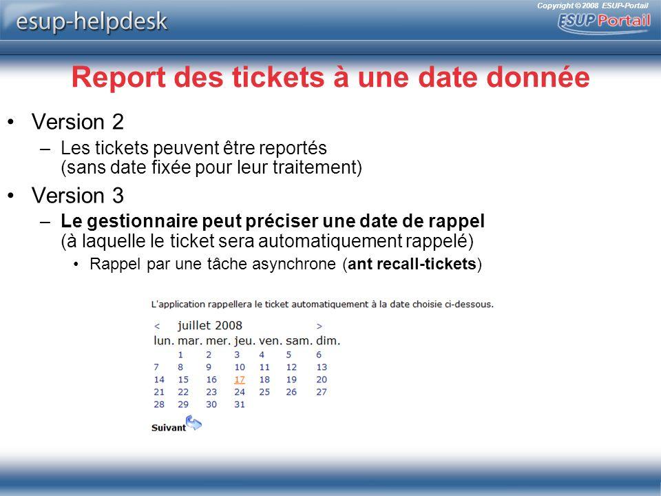 Report des tickets à une date donnée