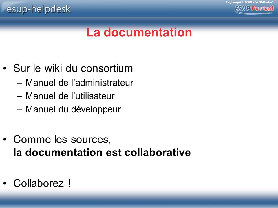 La documentation Sur le wiki du consortium