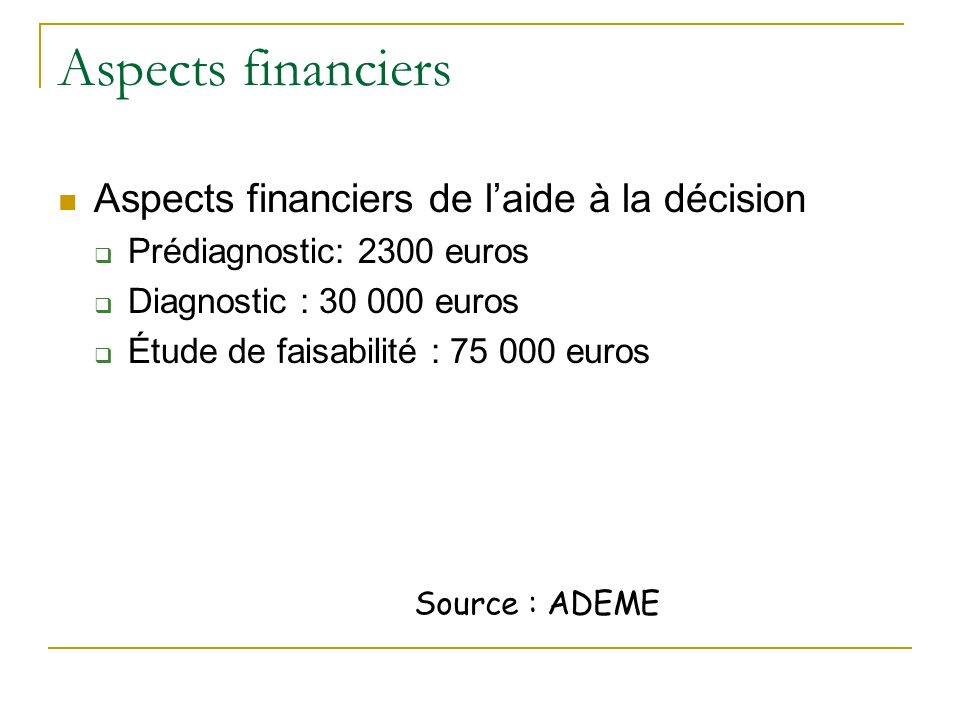 Aspects financiers Aspects financiers de l'aide à la décision