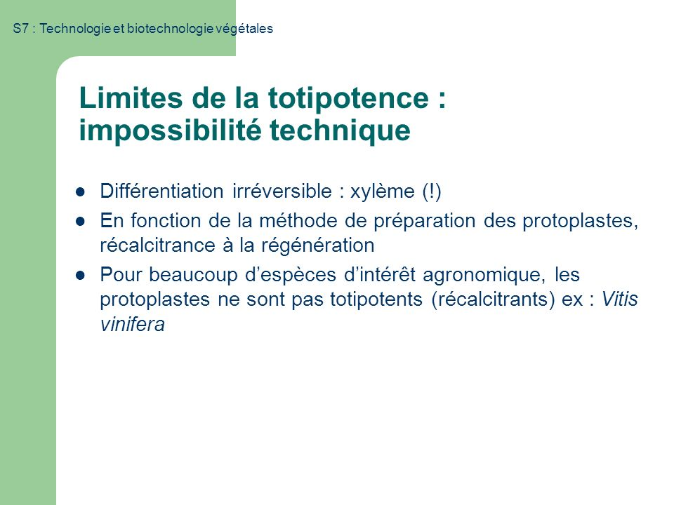 Limites de la totipotence : impossibilité technique