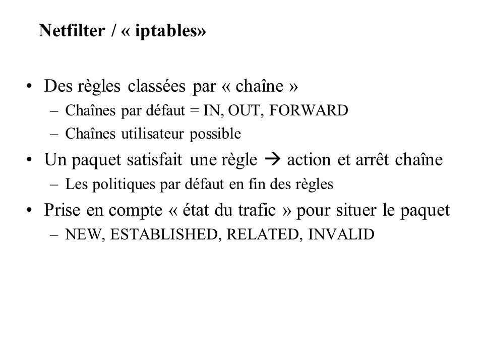 Netfilter / « iptables»