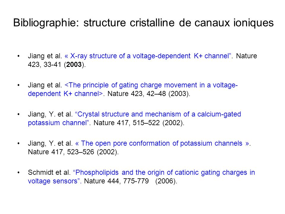 Bibliographie: structure cristalline de canaux ioniques