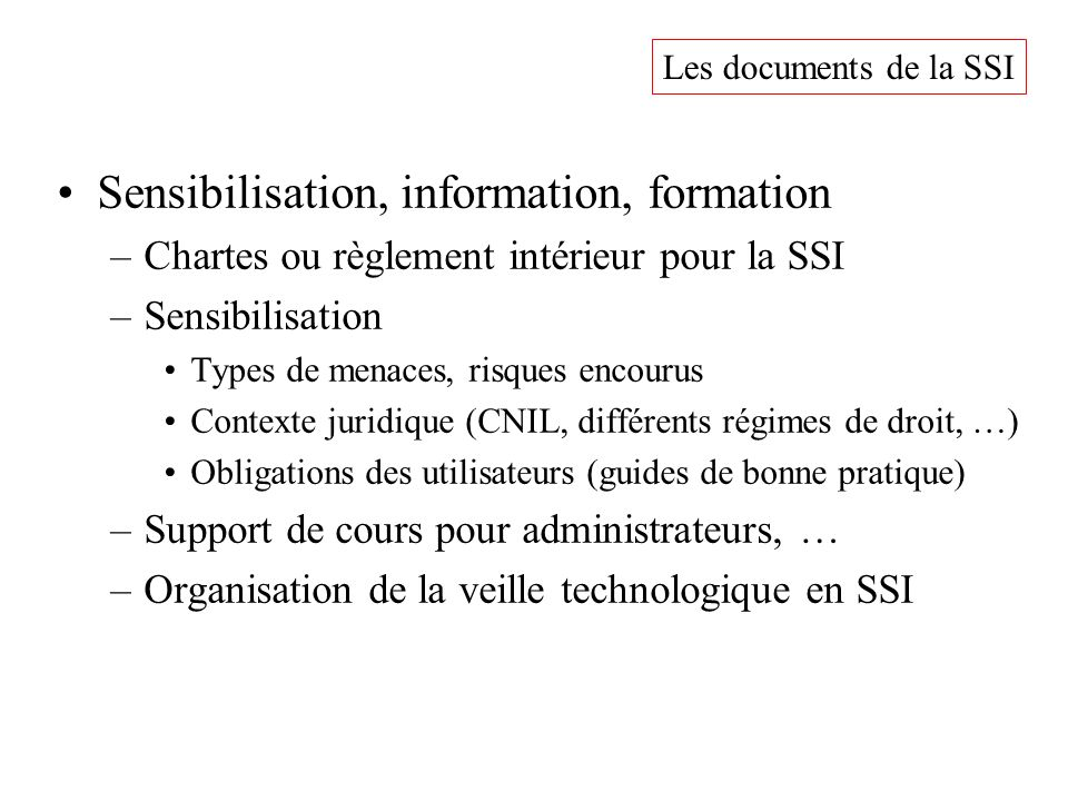 Sensibilisation, information, formation