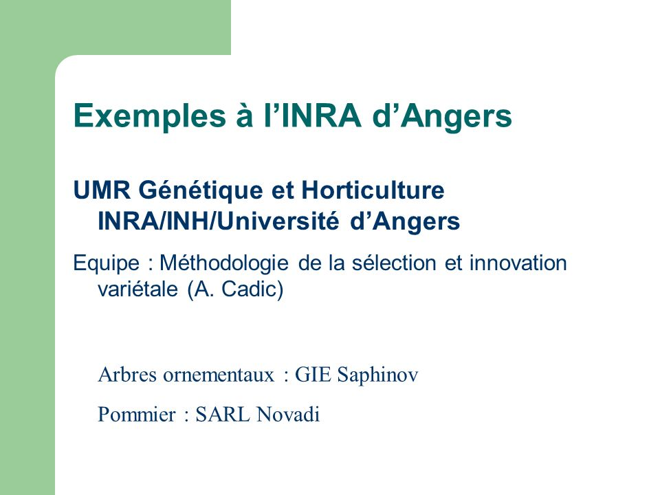 Exemples à l'INRA d'Angers