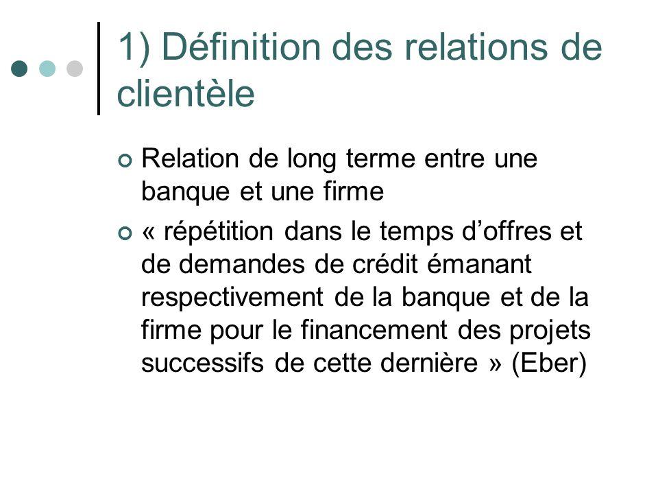 1) Définition des relations de clientèle