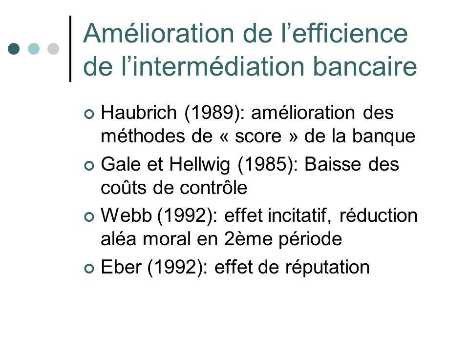 Amélioration de l'efficience de l'intermédiation bancaire