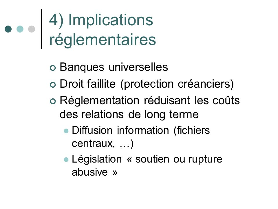 4) Implications réglementaires