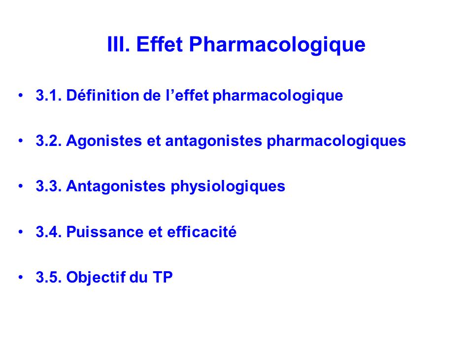 III. Effet Pharmacologique