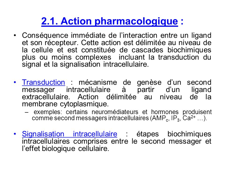 2.1. Action pharmacologique :