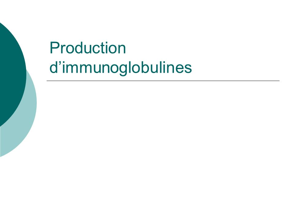 Production d'immunoglobulines