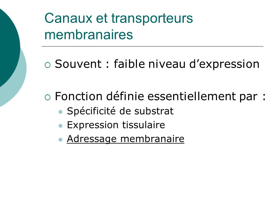 Canaux et transporteurs membranaires
