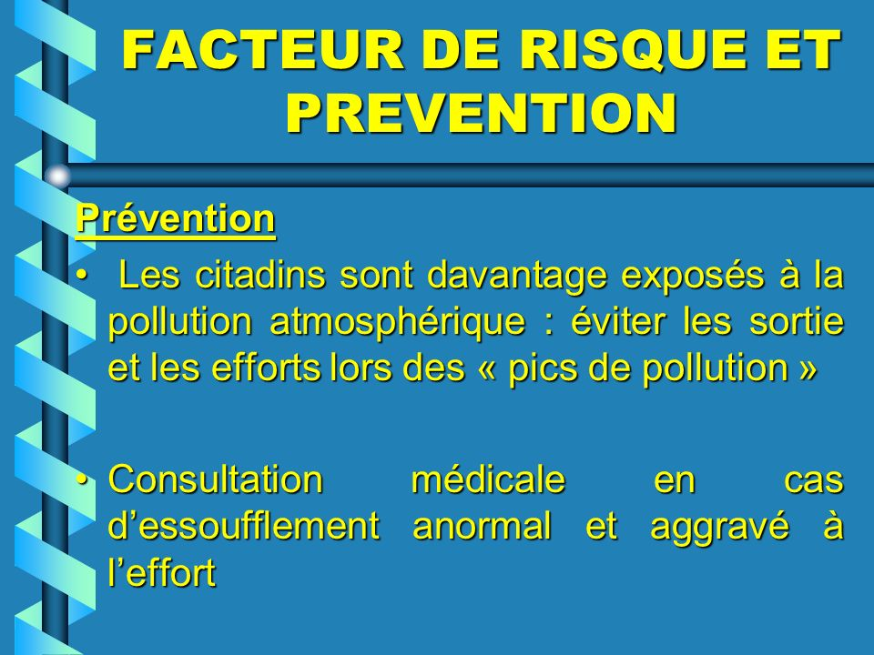 FACTEUR DE RISQUE ET PREVENTION