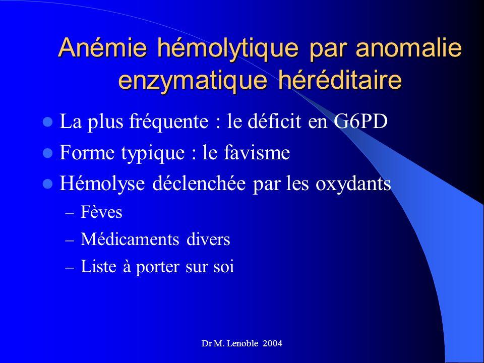 Anémie hémolytique par anomalie enzymatique héréditaire