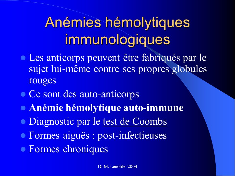 Anémies hémolytiques immunologiques