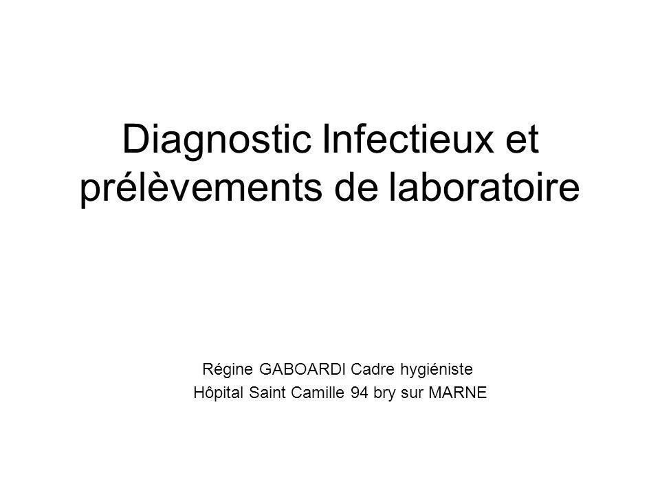 Diagnostic Infectieux et prélèvements de laboratoire