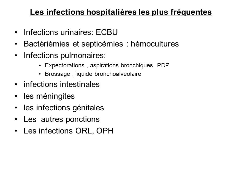 Les infections hospitalières les plus fréquentes