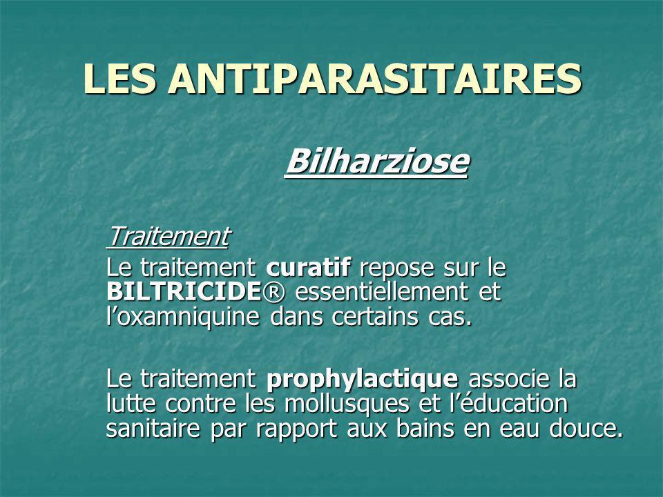 LES ANTIPARASITAIRES Bilharziose Traitement