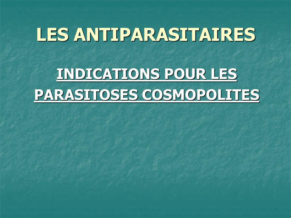 PARASITOSES COSMOPOLITES