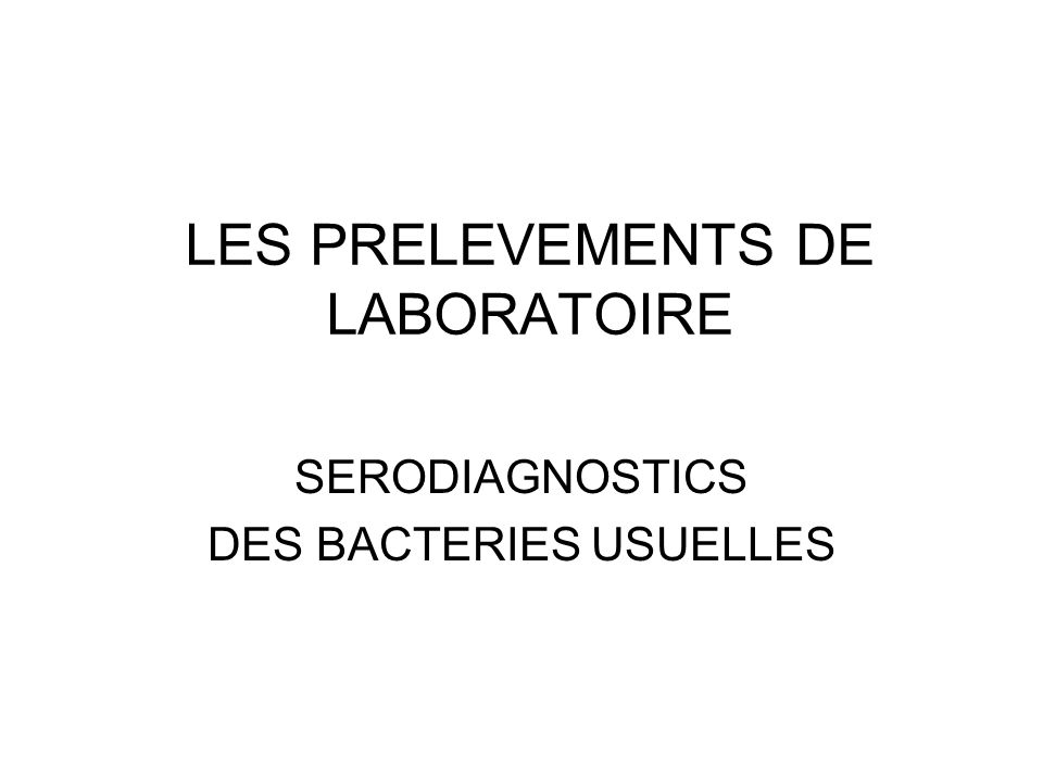 LES PRELEVEMENTS DE LABORATOIRE