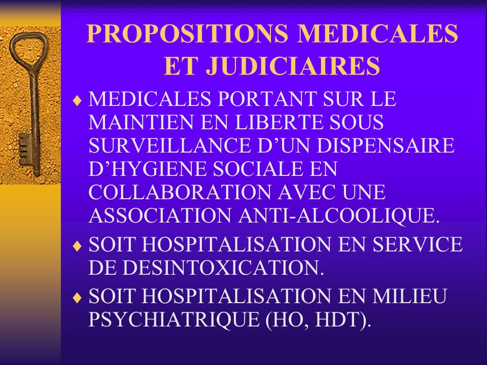 PROPOSITIONS MEDICALES ET JUDICIAIRES