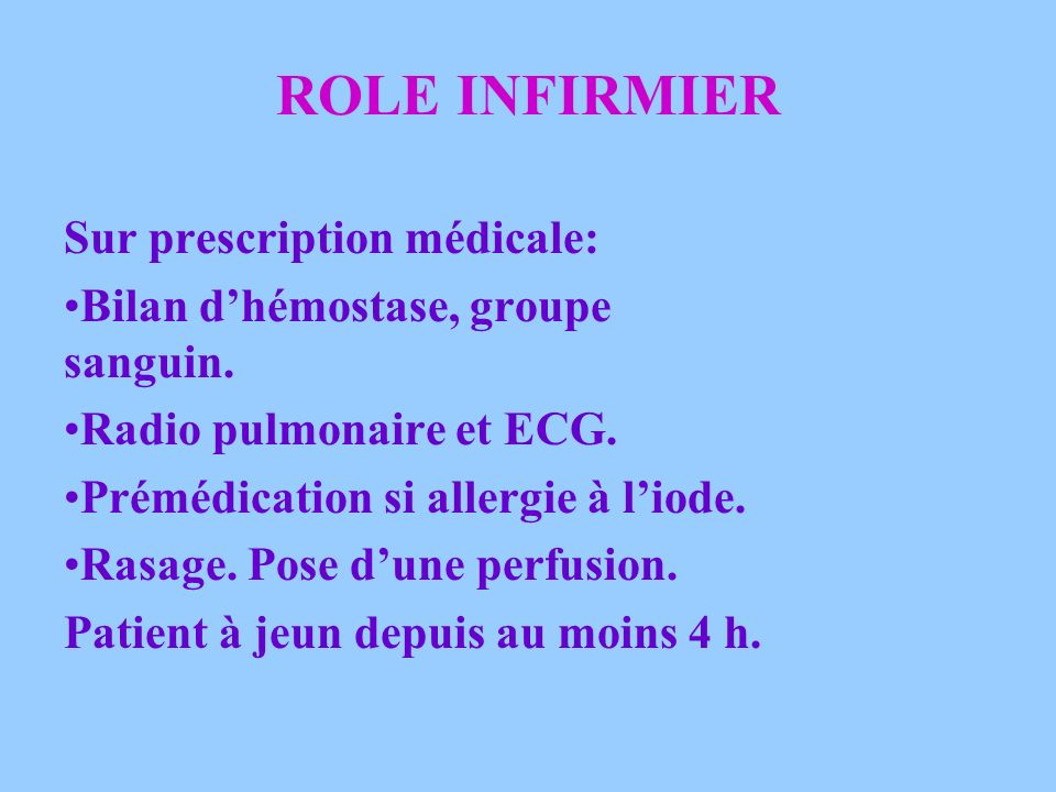 ROLE INFIRMIER Sur prescription médicale: