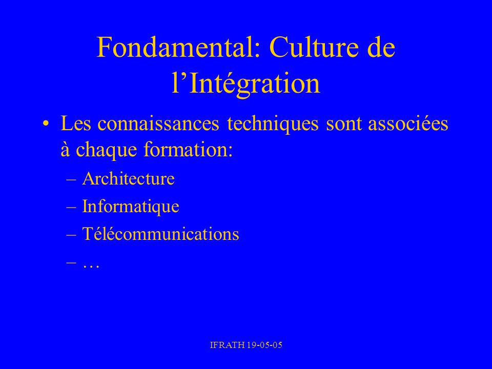 Fondamental: Culture de l'Intégration