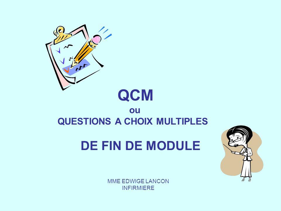 QUESTIONS A CHOIX MULTIPLES DE FIN DE MODULE