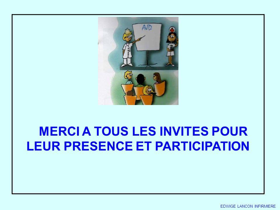MERCI A TOUS LES INVITES POUR LEUR PRESENCE ET PARTICIPATION