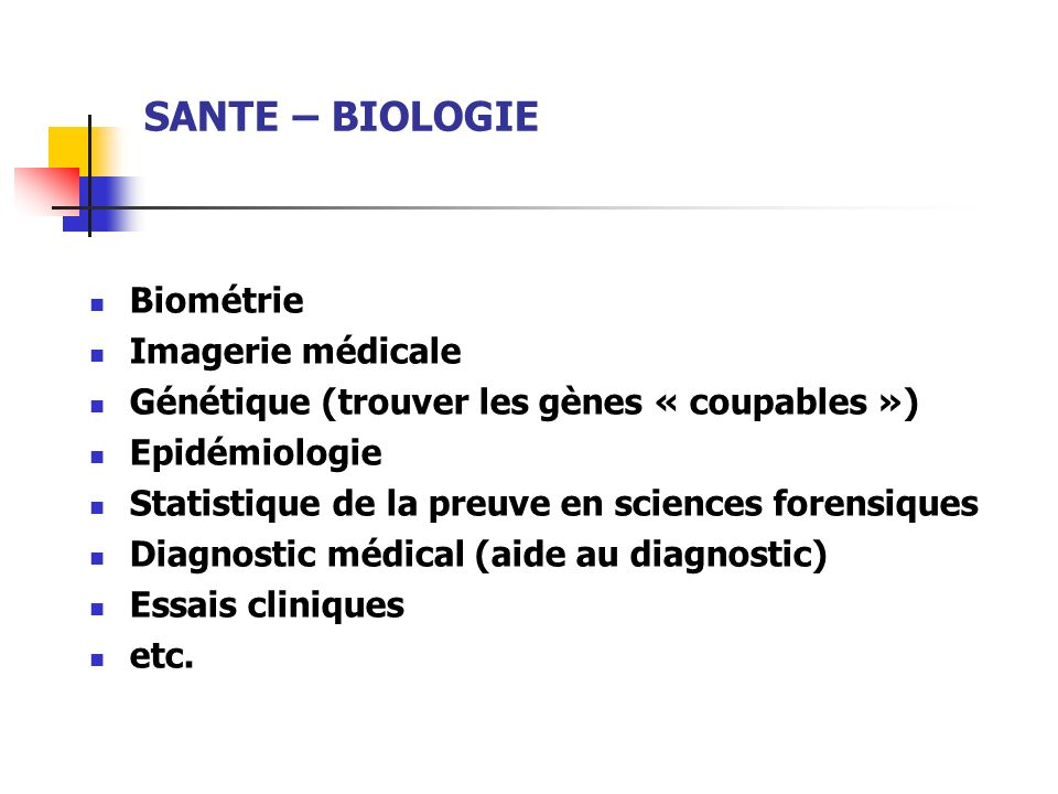 SANTE – BIOLOGIE Biométrie Imagerie médicale