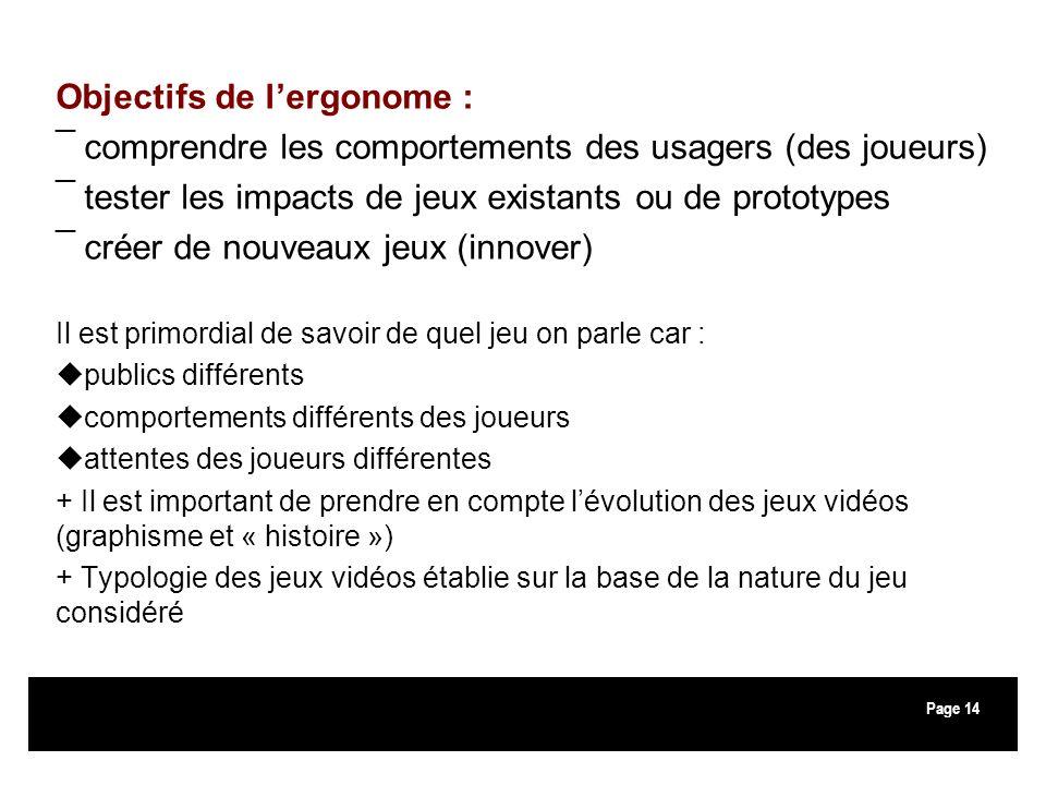 Objectifs de l'ergonome :