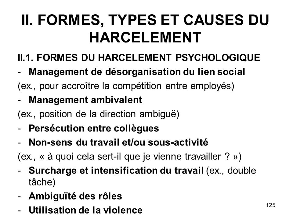 II. FORMES, TYPES ET CAUSES DU HARCELEMENT