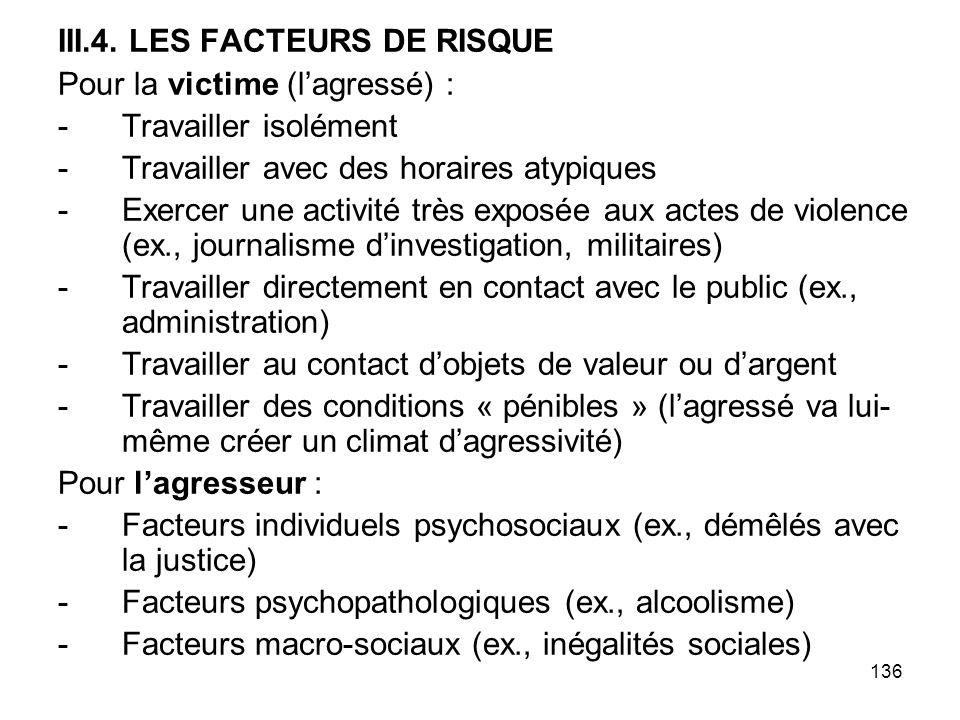 III.4. LES FACTEURS DE RISQUE