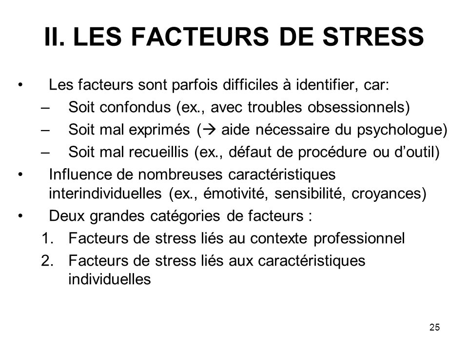 II. LES FACTEURS DE STRESS
