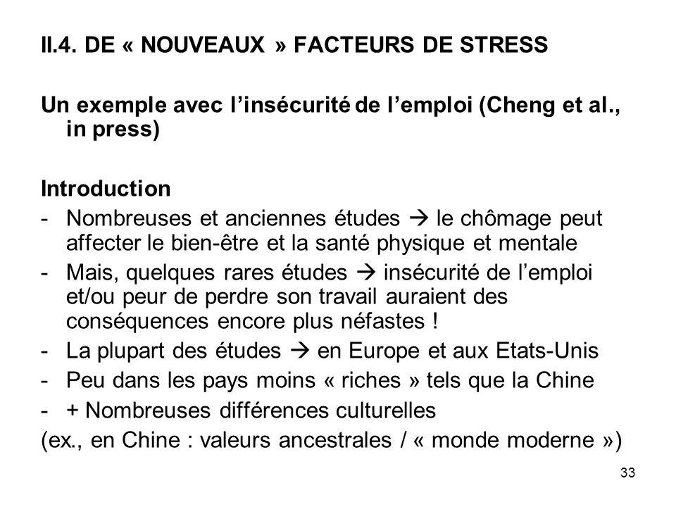 II.4. DE « NOUVEAUX » FACTEURS DE STRESS