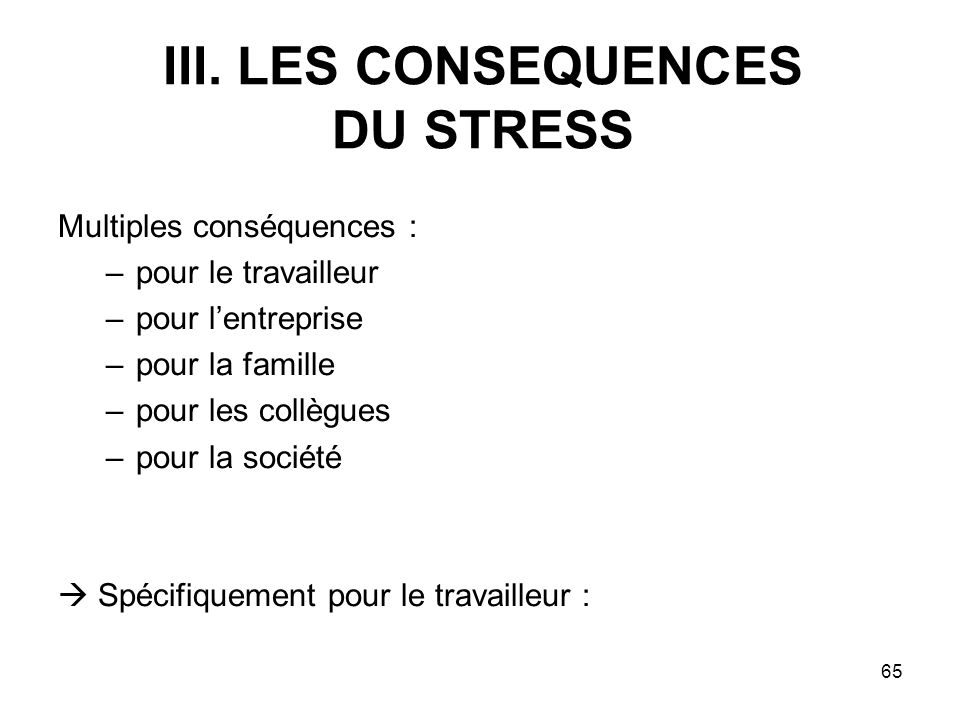 III. LES CONSEQUENCES DU STRESS
