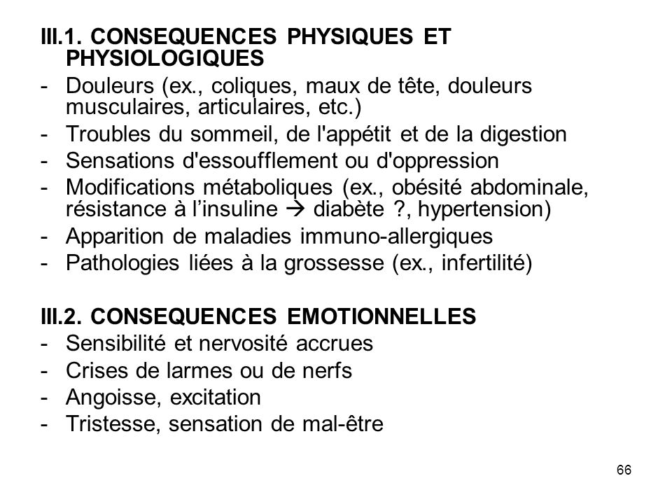 III.1. CONSEQUENCES PHYSIQUES ET PHYSIOLOGIQUES