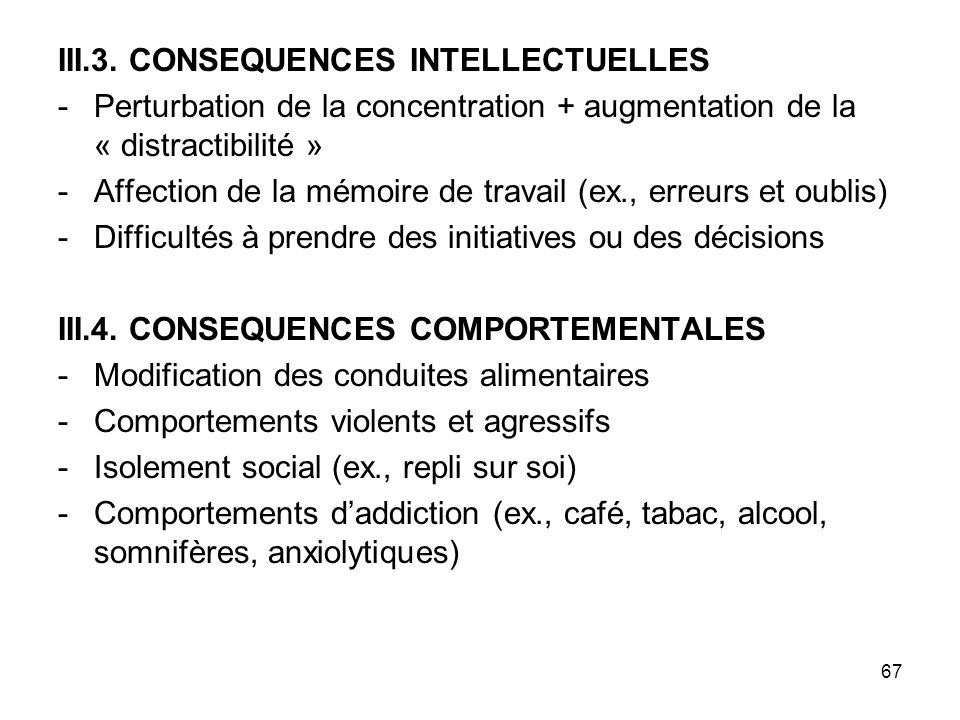 III.3. CONSEQUENCES INTELLECTUELLES