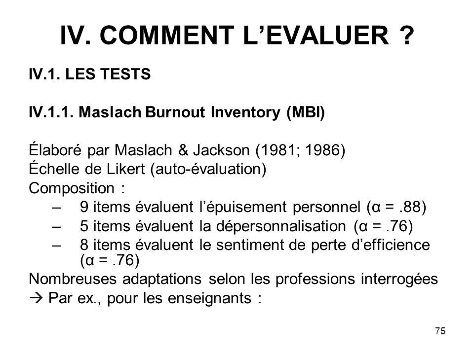 IV. COMMENT L'EVALUER IV.1. LES TESTS