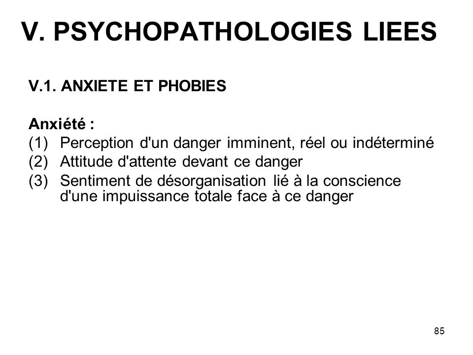 V. PSYCHOPATHOLOGIES LIEES