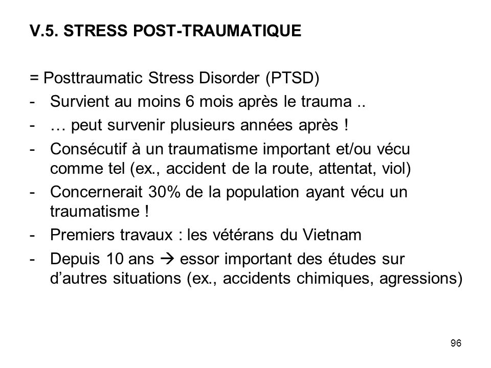 V.5. STRESS POST-TRAUMATIQUE