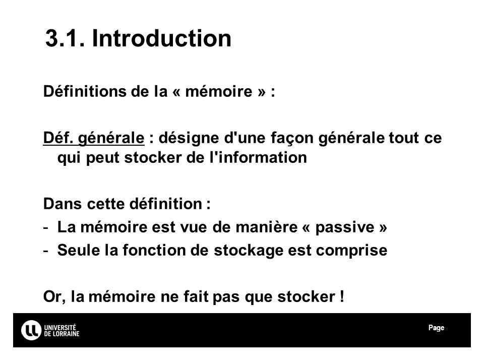 3.1. Introduction Définitions de la « mémoire » :