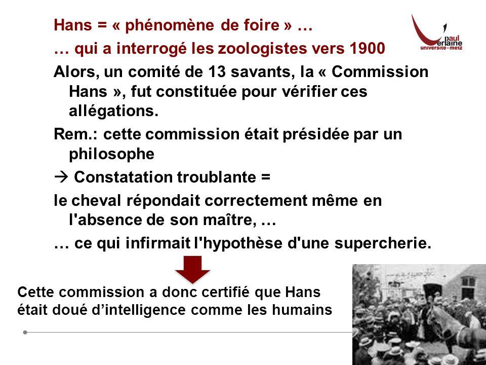 Hans = « phénomène de foire » …