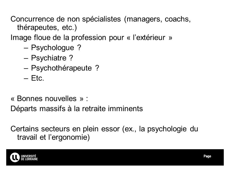 Concurrence de non spécialistes (managers, coachs, thérapeutes, etc.)