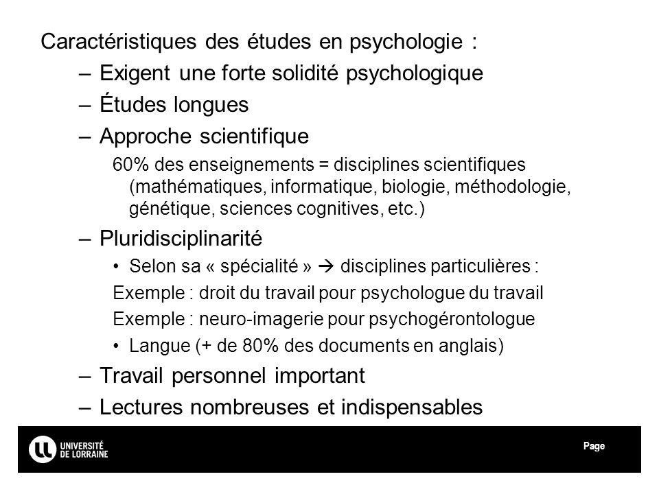 Caractéristiques des études en psychologie :