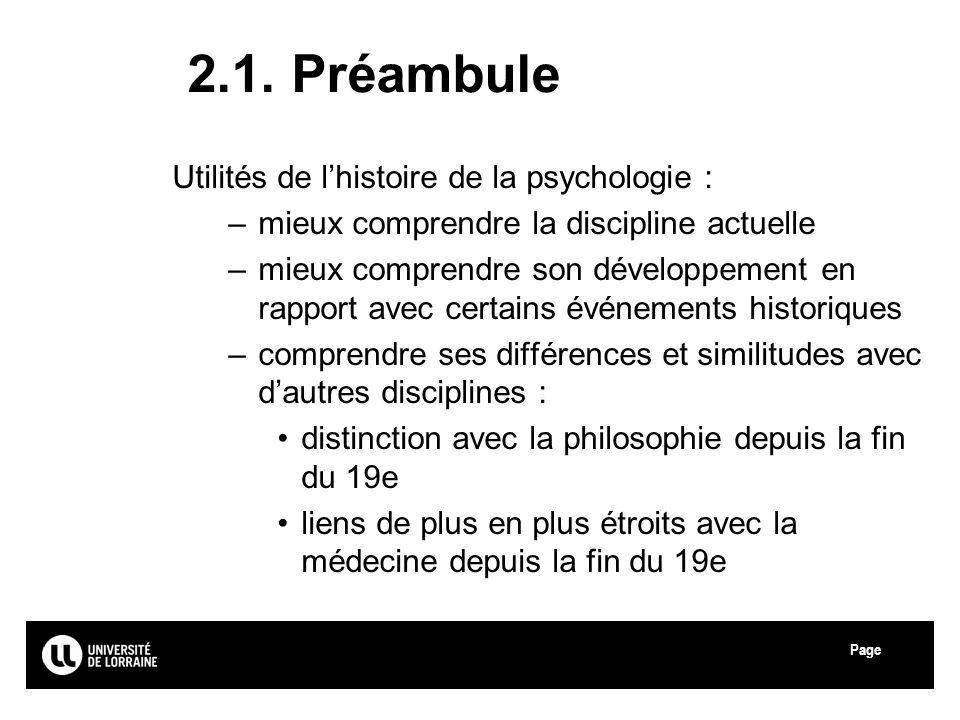 2.1. Préambule Utilités de l'histoire de la psychologie :
