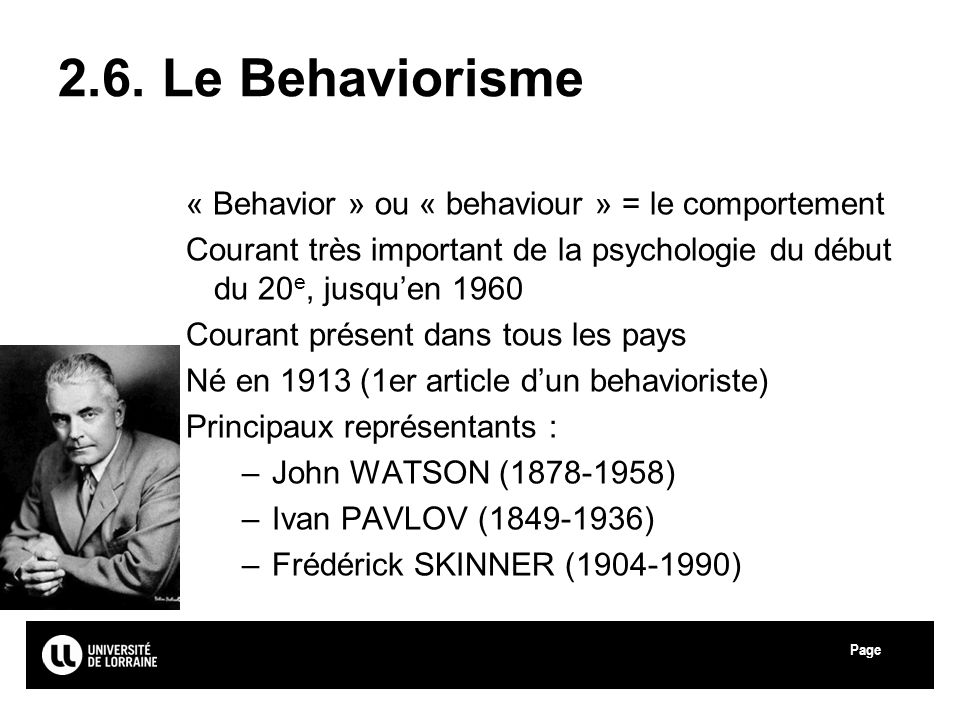 2.6. Le Behaviorisme « Behavior » ou « behaviour » = le comportement