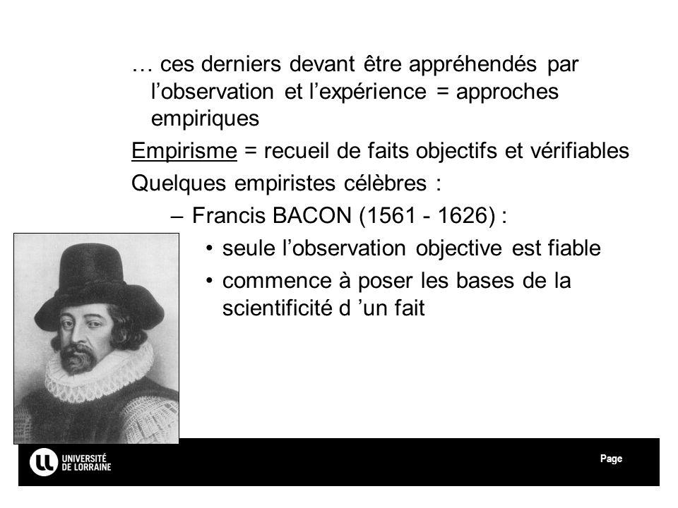 … ces derniers devant être appréhendés par l'observation et l'expérience = approches empiriques